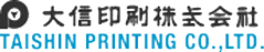 大信印刷株式会社 TAISHIN PRINTING CO.,LTD